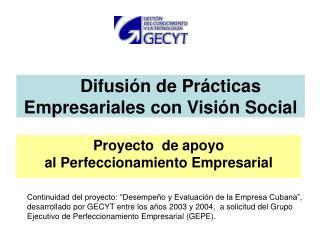 Difusión de Prácticas Empresariales con Visión Social