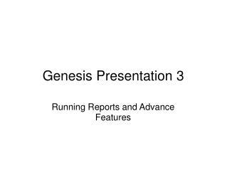 Genesis Presentation 3