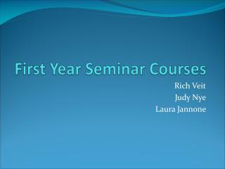 First Year Seminar Courses