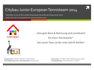 Citybau Junior European Tennisteam 2014