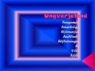 Ungverjaland