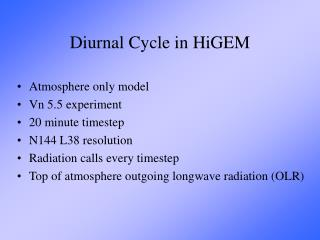 Diurnal Cycle in HiGEM