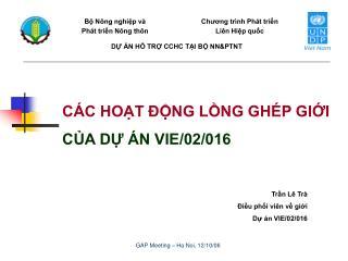 GAP Meeting � Ha Noi, 12/10/06