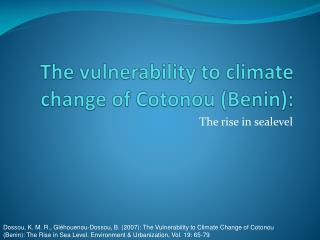 The  vulnerability  to  climate change  of  Cotonou  (Benin):