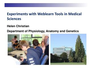 Experiments with Weblearn Tools in Medical Sciences
