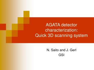 AGATA  detector characterization : Quick 3D scanning system