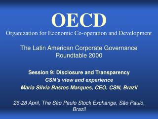 The Latin American Corporate Governance Roundtable 2000 Session 9: Disclosure and Transparency