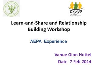 Learn-and-Share and Relationship Building Workshop