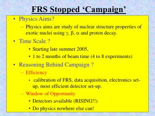 FRS Stopped 'Campaign'