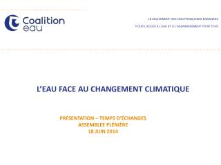 LE MOUVEMENT DES ONG FRAN�AISES ENGAGEES  POUR  L�ACCES A L�EAU ET A L�ASSAINISSEMENT  POUR  TOUS