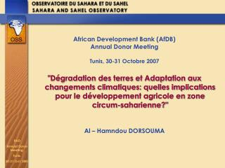 African Development Bank (AfDB) Annual Donor Meeting Tunis, 30-31 Octobre 2007