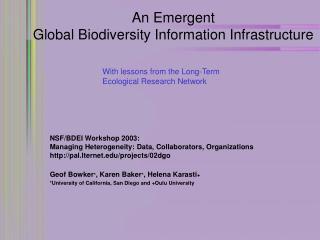 An Emergent  Global Biodiversity Information Infrastructure