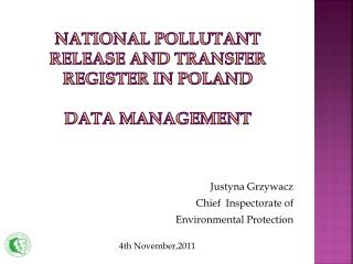 National pollutant release  and transfer register in  poland data management