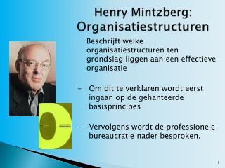 Henry  Mintzberg :  Organisatiestructuren