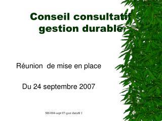 Conseil consultatif  gestion durable