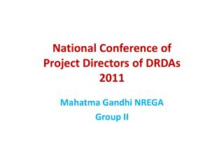 National Conference of  Project Directors of DRDAs 2011