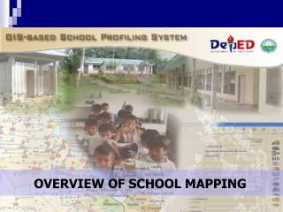 Overview of the  School Mapping Exercise