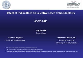 Effect of Indian Race on Selective Laser Trabeculoplasty ASCRS 2011 Gigi George Siena College