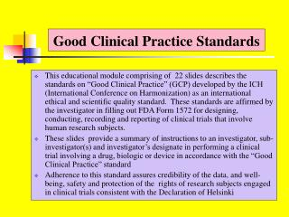 Good Clinical Practice Standards