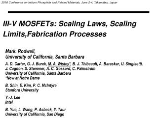 III-V MOSFETs: Scaling Laws, Scaling Limits,Fabrication Processes