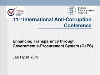 11 th  International Anti-Corruption Conference
