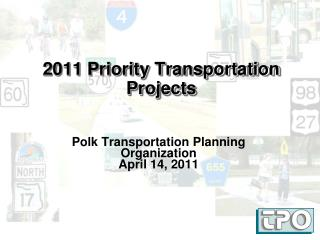 2011 Priority Transportation Projects