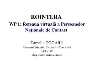 ROINTERA  WP  1 :  R eţe aua virtu al ă  a  Persoanelor Naţionale de Contact