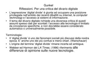Gunkel Riflessioni. Per una critica del divario digitale
