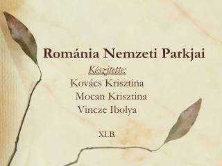 Rom�nia Nemzeti Parkjai