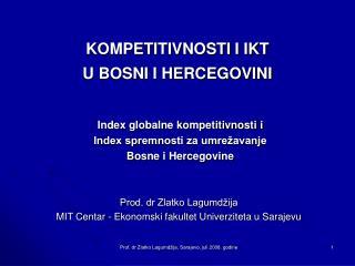 KOMPETITIVNOSTI I IKT  U BOSNI I HERCEGOVINI