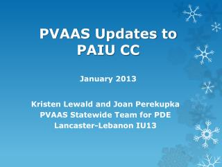 PVAAS Updates to  PAIU CC January 2013