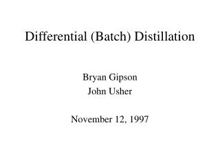 Differential (Batch) Distillation