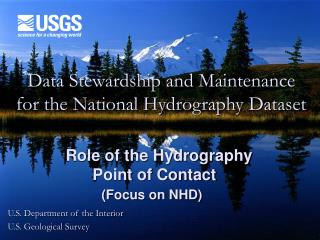 Data Stewardship and Maintenance for the National Hydrography Dataset