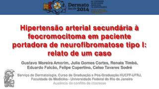 Gustavo Moreira  Amorim, Julia  Gomes  Cortes, Renata Timbó,