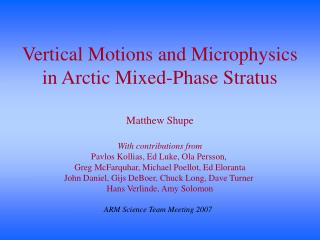 Vertical Motions and Microphysics in Arctic Mixed-Phase Stratus