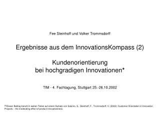 Fee Steinhoff und Volker Trommsdorff Ergebnisse aus dem InnovationsKompass (2) Kundenorientierung