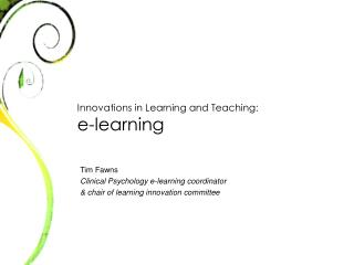 Innovations in Learning and Teaching:  e-learning