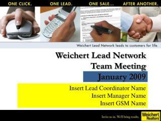 Weichert Lead Network  Team Meeting January 2009
