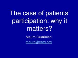 The case of patients' participation: why it matters?