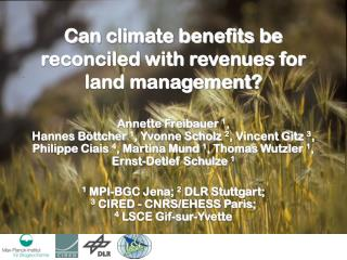 C an climate benefits be reconciled with revenues for land management?