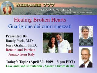 Healing Broken Hearts Guarigione dei cuori spezzati