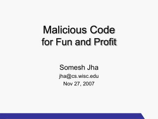 Malicious Code for Fun and Profit