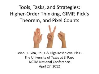 Tools, Tasks, and Strategies: Higher-Order  Thinking, GIMP, Pick's Theorem, and Pixel Counts