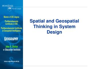 Spatial and Geospatial Thinking in System Design