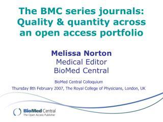 The BMC series journals