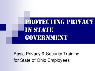 Protecting Privacy in State Government