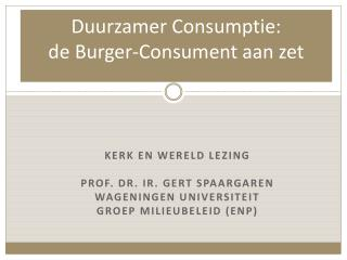 Duurzamer Consumptie: de Burger-Consument aan zet