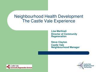 Neighbourhood Health Development The Castle Vale Experience