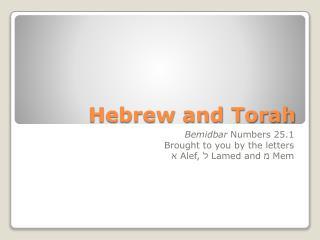 Hebrew and Torah
