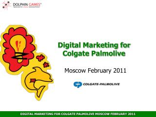 Digital Marketing for  Colgate Palmolive